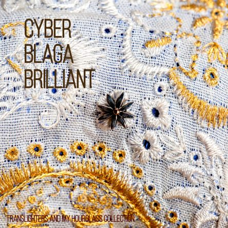 Cyber BLAGA Brilliant – Limited Edition